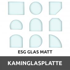 Kaminenglasplatte aus ESG Glas Matt