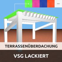 Terrassenüberdachung aus VSG Optiwhite Glas Lackiert